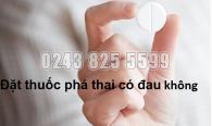 dat-thuoc-pha-thai-co-dau-khong
